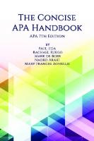 The Concise APA Handbook: APA 7th Edition [7 ed.]
