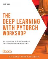 The Deep Learning with PyTorch Workshop: Build deep neural networks and artificial intelligence applications with PyTorch