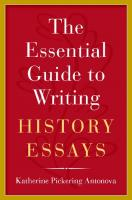 The Essential Guide to Writing History Essays  0190271167, 9780190271169