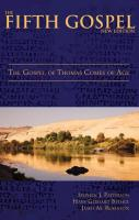 The fifth Gospel: the Gospel of Thomas comes of age [New ed]