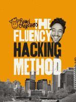The Fluency Hacking Method