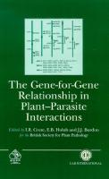 The Gene-for-Gene Relationship in Plant-Parasite Interactions [1ed.]  0851991645, 9780851991641