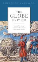 The Globe on Paper: Writing Histories of the World in Renaissance Europe and the Americas  2020941176, 9780198849681