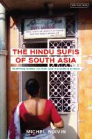 The Hindu Sufis of South Asia: Partition, Shrine Culture and the Sindhis in India  1788315316, 9781788315319