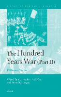 The Hundred Years War (Part II): Different Vistas  9789004168213, 2008022006