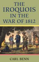 The Iroquois in the War of 1812  0802043216, 0802081452