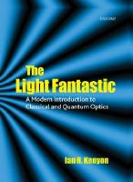The Light Fantastic: A Modern Introduction to Classical and Quantum Optics  019856645X, 9780198566458
