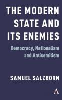 The Modern State and Its Enemies: Democracy, Nationalism and Antisemitism