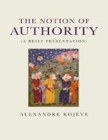 The Notion of Authority (A Brief Presentation)