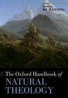 The Oxford Handbook of Natural Theology  9780199556939