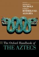 The Oxford Handbook of the Aztecs  0199341966, 9780199341962