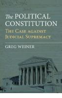 The Political Constitution: The Case against Judicial Supremacy  0700628371, 9780700628377