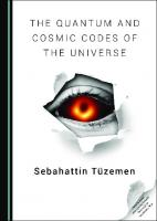 The Quantum and Cosmic Codes of the Universe  9781527542358, 1527542351