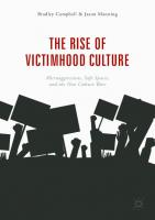 The Rise of Victimhood Culture: Microaggressions, Safe Spaces, and the New Culture Wars  9783319703282, 9783319703299, 3319703285