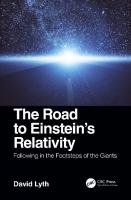 The road to Einstein's relativity: following in the footsteps of the giants  9780367002534, 0367002531, 9780367022853, 0367022850, 9780429400445