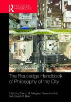 The Routledge Handbook of Philosophy of the City  113892878X, 9781138928787
