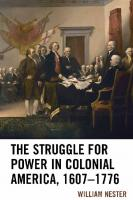 The Struggle for Power in Colonial America, 1607–1776  1498565956, 9781498565950