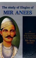 The Study of Elegies of Mir Anees
