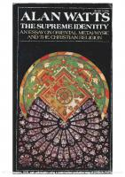 The Supreme Identity: An Essay on Oriental Metaphysic and the Christian Religion
