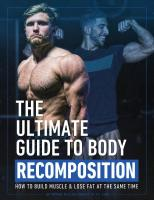 The ultimate guide to body recomposition (English Edition)
