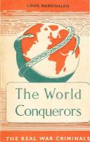The World Conquerors: The Real War Criminals