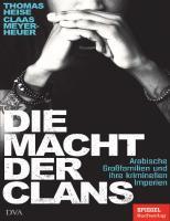 Thomas Heise Claas Meyer-Heuer - Die Macht der Clans  9783641267469