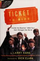 Ticket to Ride: Inside the Beatles' 1964 Tour That Changed the World  2002096414, 0762415924