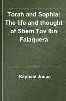 Torah and Sophia : the life and thought of Shem Tov Ibn Falaquera  9780878204106, 0878204105