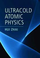 Ultracold Atomic Physics  9781108498685, 9781108595216, 2020039636, 2020039637