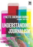 Understanding Journalism Third Edition [Third Edition]  1526428105, 9781526428097, 9781526428103