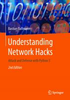 Understanding Network Hacks: Attack and Defense with Python 3 [2ed.]  9783662621561, 9783662621578