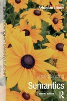 Understanding Semantics [second edition]  9780415826730, 9781444122435, 9780203528334