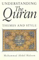 Understanding the Qur'an: Themes and Styles   1860646506, 9781860646508, 9781417540815