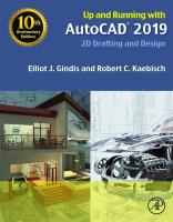 Up and Running with AutoCAD 2019: 2D Drafting and Design [1ed.]  9780128164402