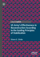 US Army's Effectiveness in Reconstruction According to the Guiding Principles of Stabilization [1st ed.]