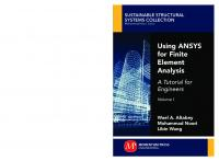 Using ANSYS for Finite Element Analysis, Volume I: A Tutorial for Engineers [1]  1947083201, 9781947083202