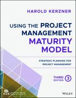 Using the Project Management Maturity Model: Strategic Planning for Project Management [3ed.]  1119530822, 9781119530824