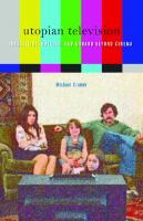 Utopian Television: Rossellini, Watkins, and Godard beyond Cinema  1517900395, 9781517900397