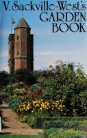 V. Sackville-West's Garden book : a collection taken from In your garden, In your garden again, More for your garden, Even more for your garden  0718105362, 9780718105365