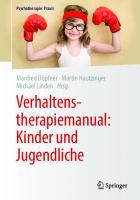 Verhaltenstherapiemanual: Kinder und Jugendliche [1. Aufl.]  9783662589793, 9783662589809