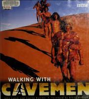 Walking with Cavemen: Eye-to-Eye with your Ancestors  0755311779