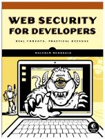 Web Security for Developers: Real Threats, Practical Defense [1ed.]  1593279949, 9781593279943, 9781593279950