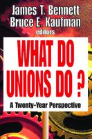 What Do Unions Do?: A Twenty Year Perspective  1412805945, 9781412805940