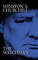 Winston S. Churchill the watchman