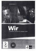 Wir, Grundkurs Deutsch fur junge Lerner, A1