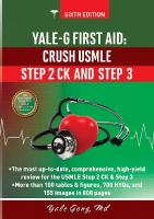 Yale-G First Aid: Crush USMLE Step 2 CK and Step 3 [6th Edition]