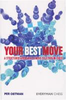 Your Best Move: A Structured Approach to Move Selection in Chess  9781857446609, 1857446607