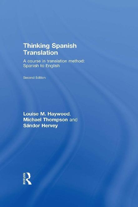 foto de Thinking Spanish Translation: A Course in Translation Method ...